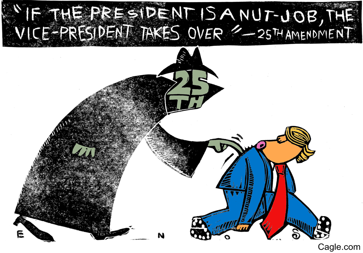 A political comic implying that the 25th Amendment will be used to depose President Donald Trump. (cagle.com)