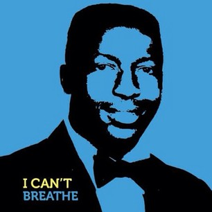 I Can't Breathe: Eric Garner Opinion